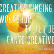 FEATURED IMAGE Creative-Singing-Wkshp--Taller-de-Canto-Creativo-Cumie-(web)